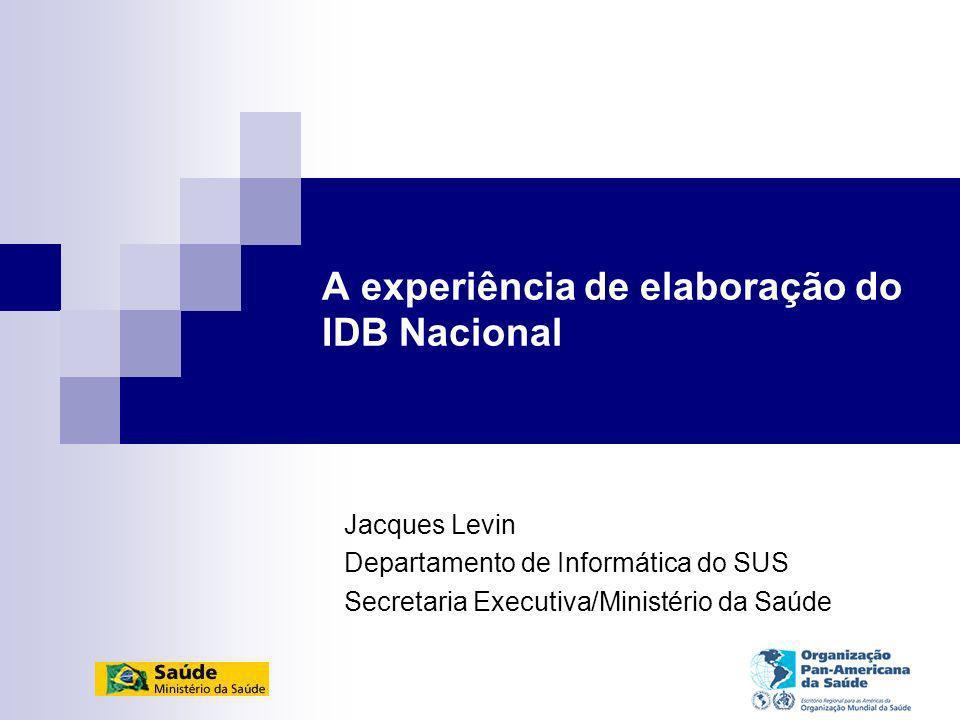 A experiência de elaboração do IDB Nacional