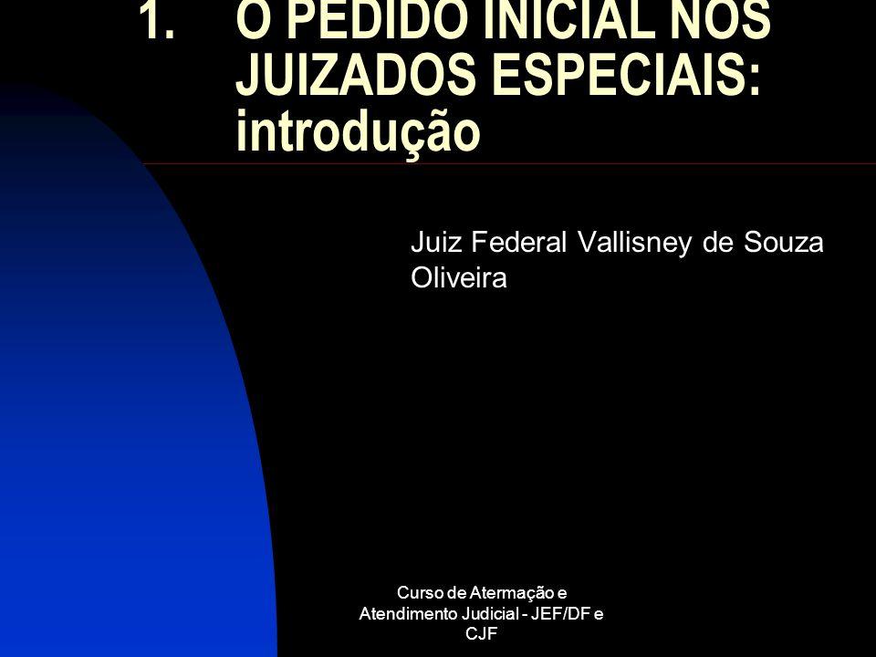 O PEDIDO INICIAL NOS JUIZADOS ESPECIAIS: introdução
