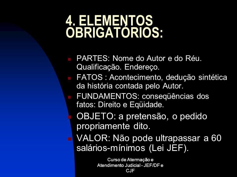 4. ELEMENTOS OBRIGATÓRIOS: