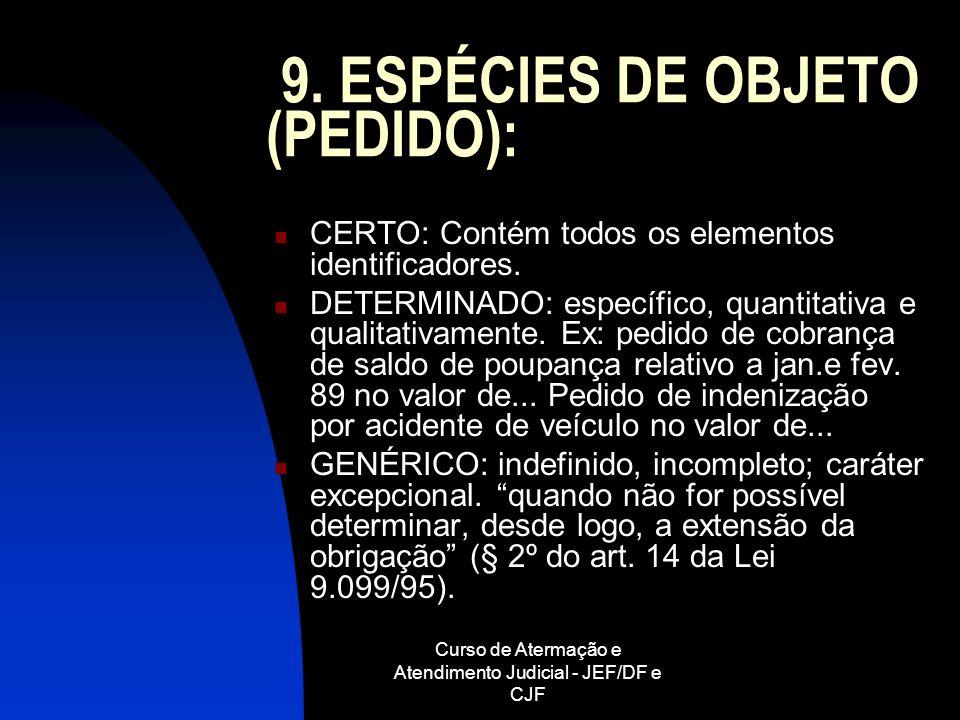 9. ESPÉCIES DE OBJETO (PEDIDO):