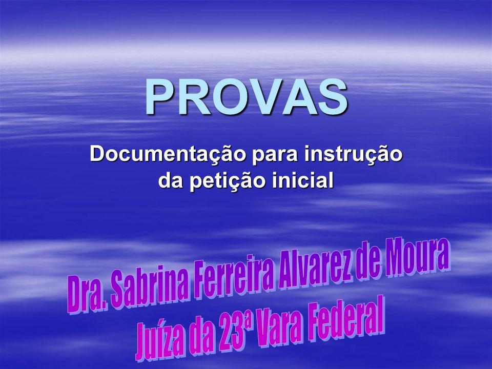 Documentação para instrução da petição inicial