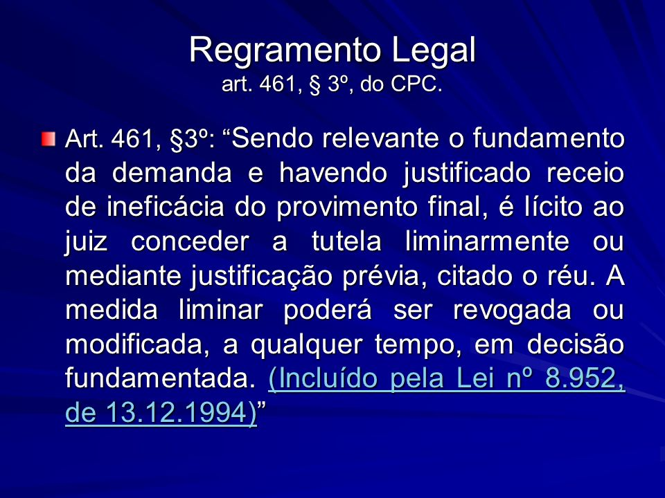 Regramento Legal art. 461, § 3º, do CPC.
