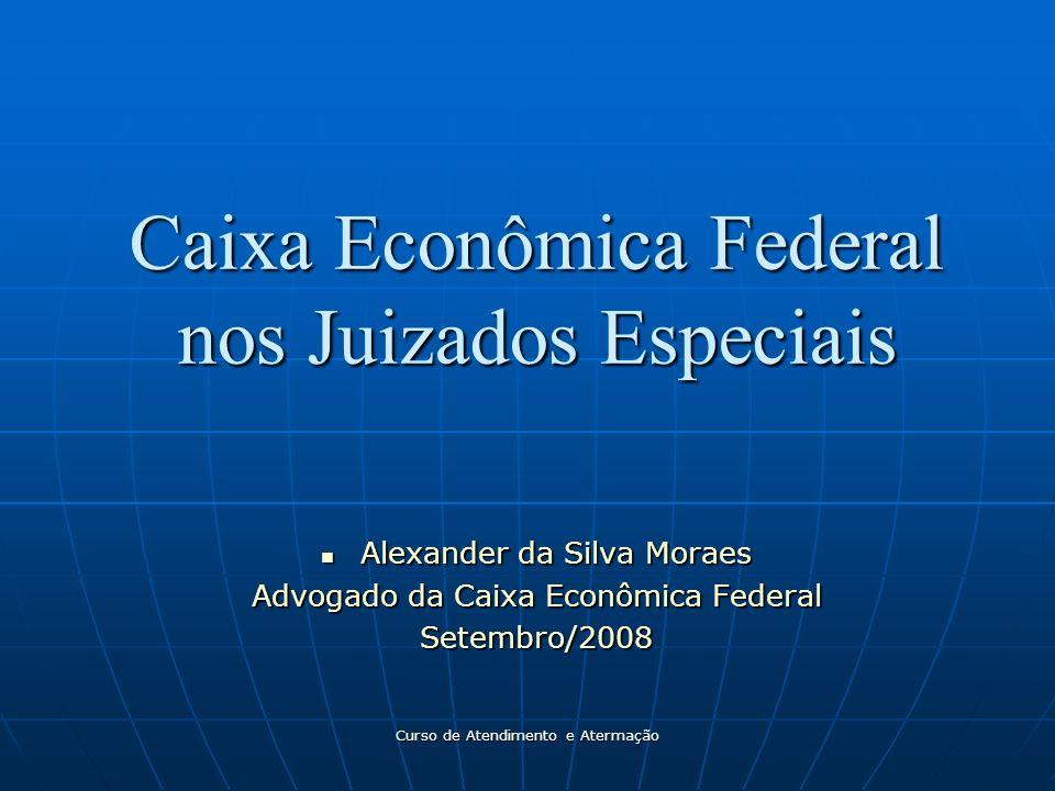 Caixa Econômica Federal nos Juizados Especiais