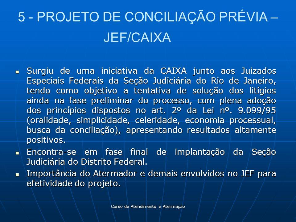 5 - PROJETO DE CONCILIAÇÃO PRÉVIA – JEF/CAIXA