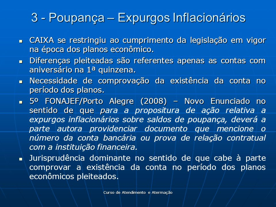 3 - Poupança – Expurgos Inflacionários