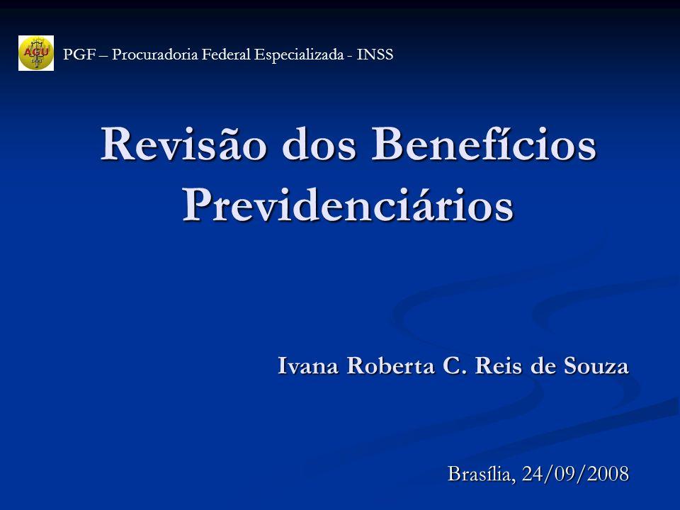 Revisão dos Benefícios Previdenciários
