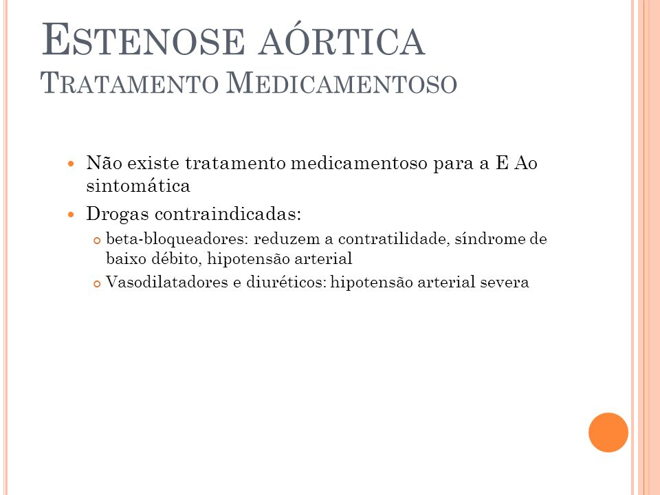 Estenose aórtica Tratamento Medicamentoso