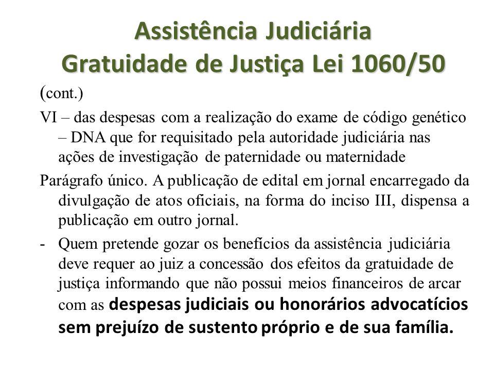 Assistência Judiciária Gratuidade de Justiça Lei 1060/50
