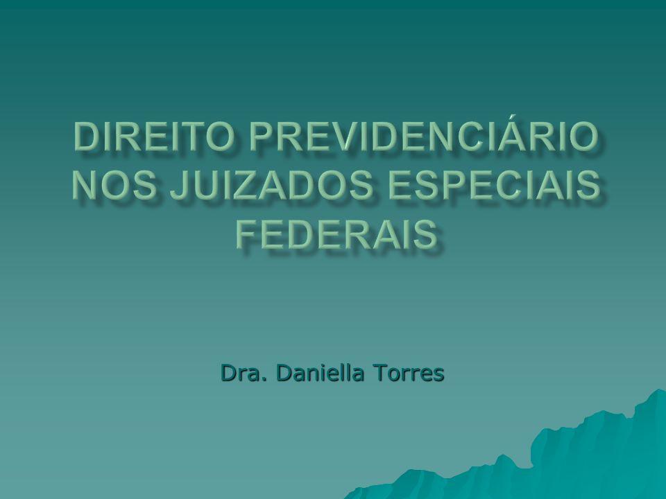Direito Previdenciário nos juizados especiais federais