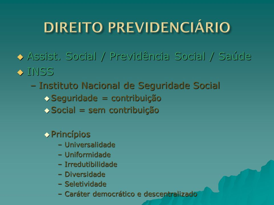 Assist. Social / Previdência Social / Saúde INSS