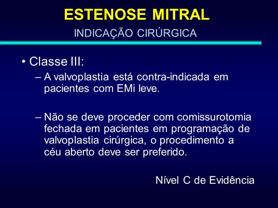 ESTENOSE MITRAL Classe III: INDICAÇÃO CIRÚRGICA