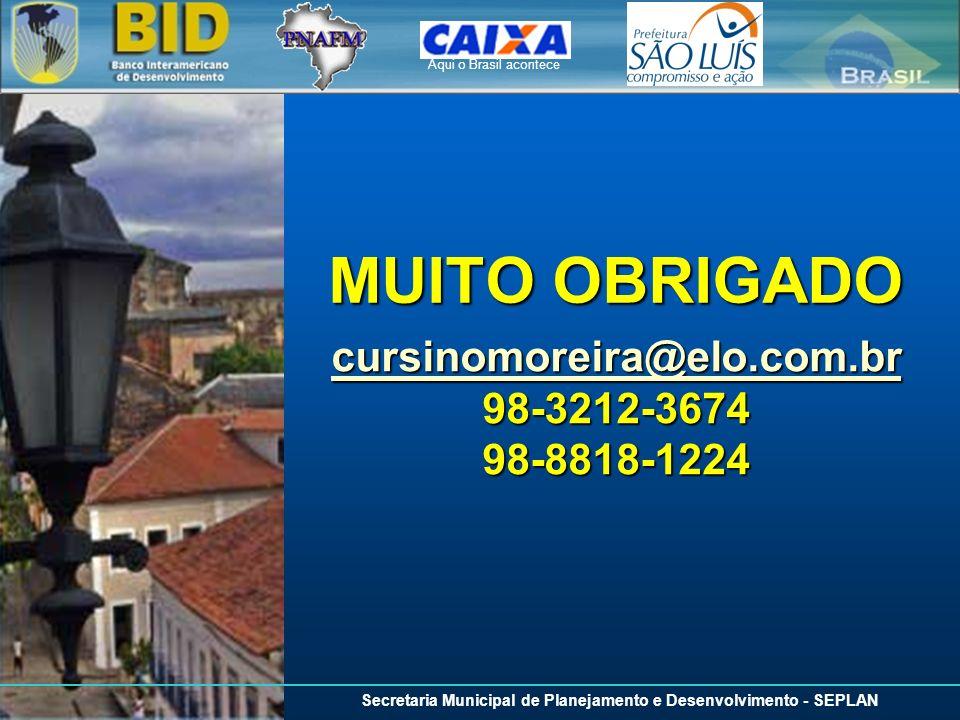cursinomoreira@elo.com.br 98-3212-3674 98-8818-1224