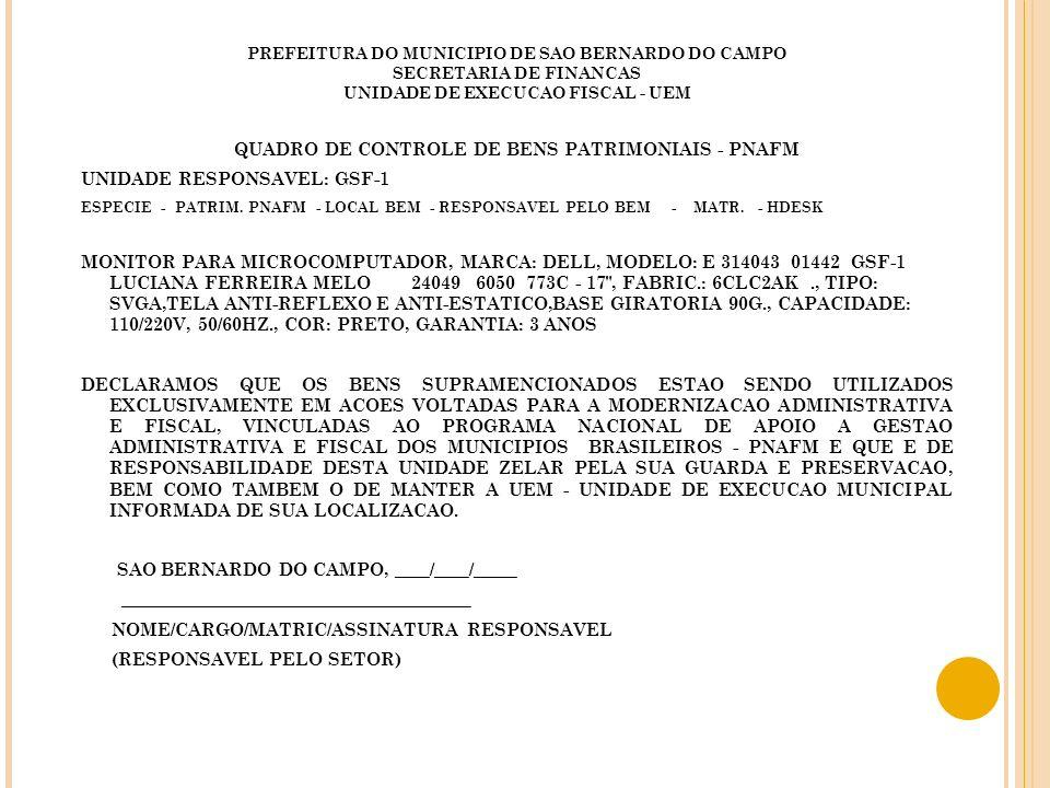 QUADRO DE CONTROLE DE BENS PATRIMONIAIS - PNAFM