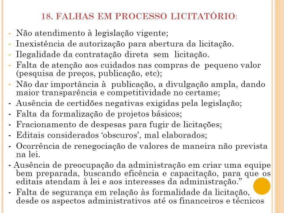 18. FALHAS EM PROCESSO LICITATÓRIO: