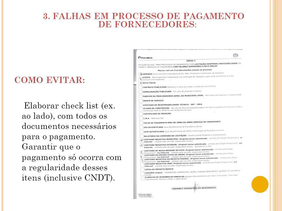 3. FALHAS EM PROCESSO DE PAGAMENTO DE FORNECEDORES: