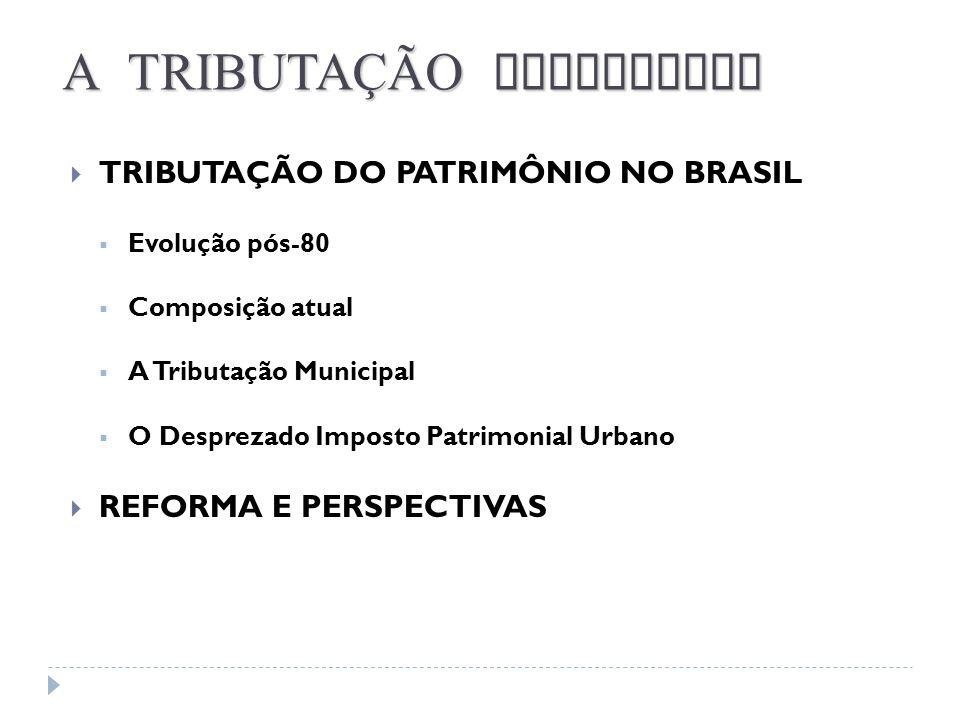 A TRIBUTAÇÃO BRASILEIRA