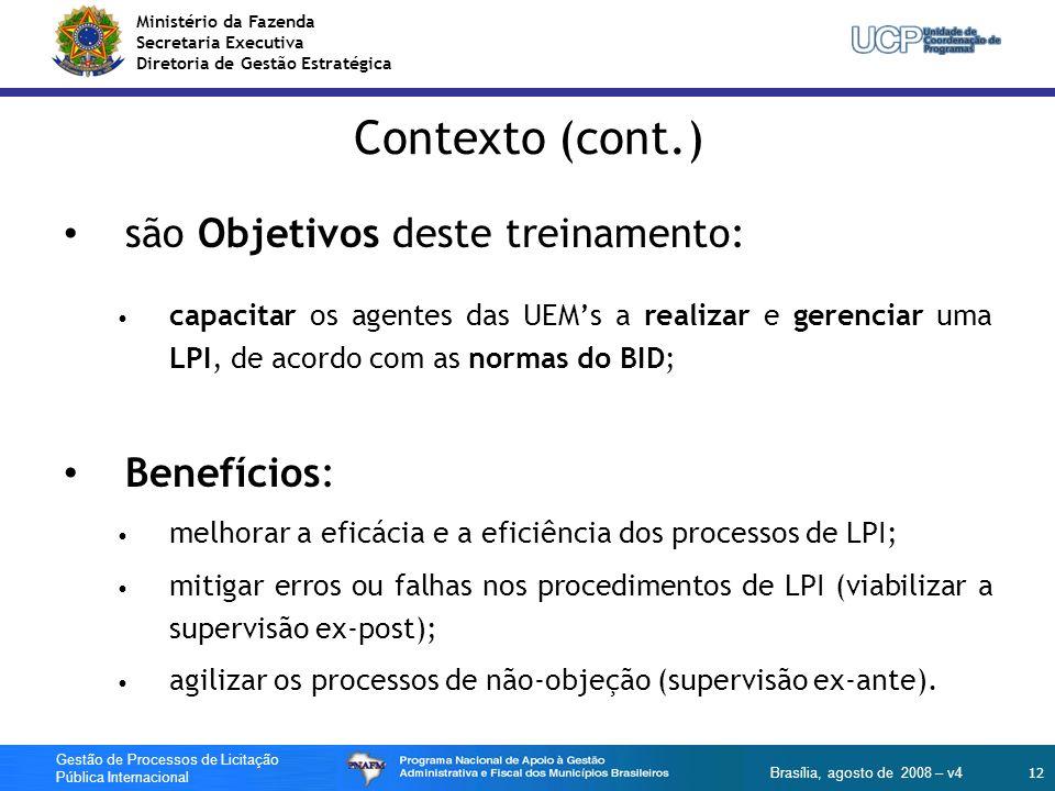 Contexto (cont.) são Objetivos deste treinamento: Benefícios: