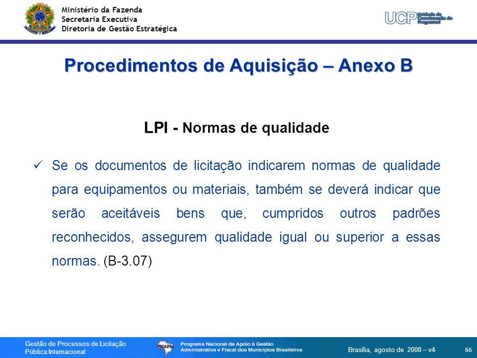 Procedimentos de Aquisição – Anexo B LPI - Normas de qualidade