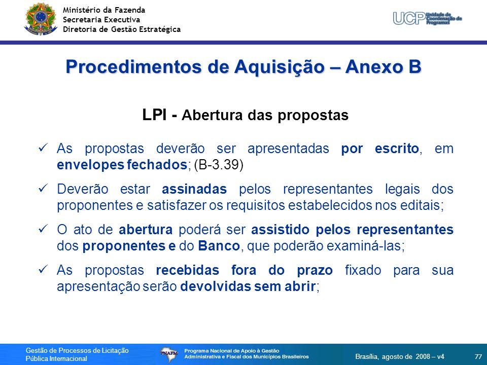 Procedimentos de Aquisição – Anexo B LPI - Abertura das propostas