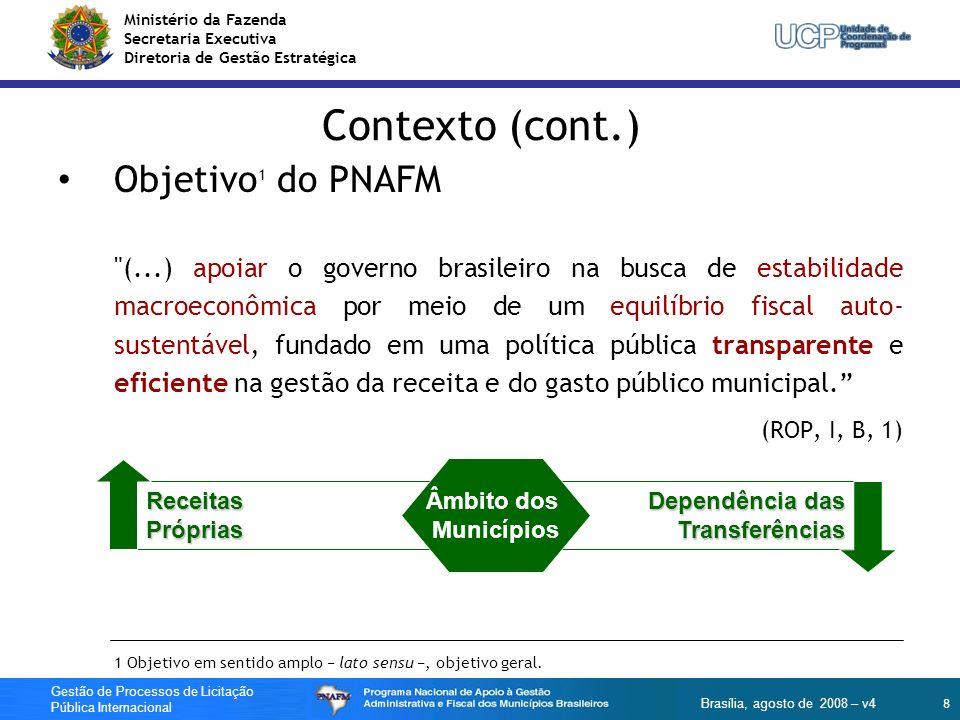 Contexto (cont.) Objetivo1 do PNAFM