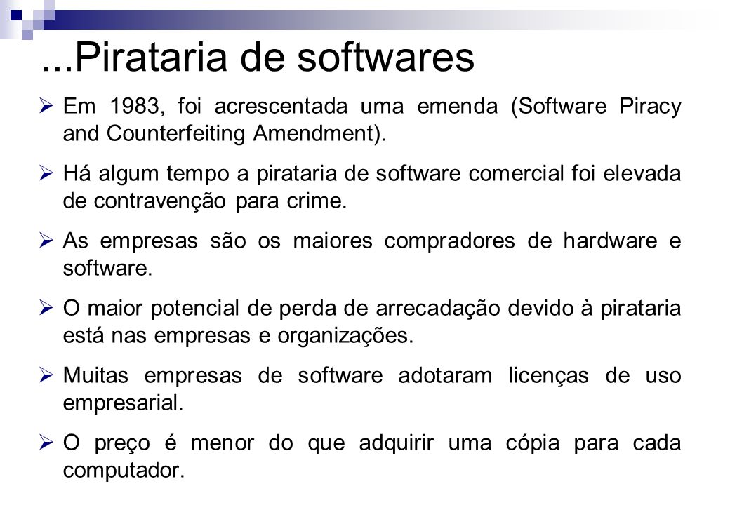 ...Pirataria de softwares