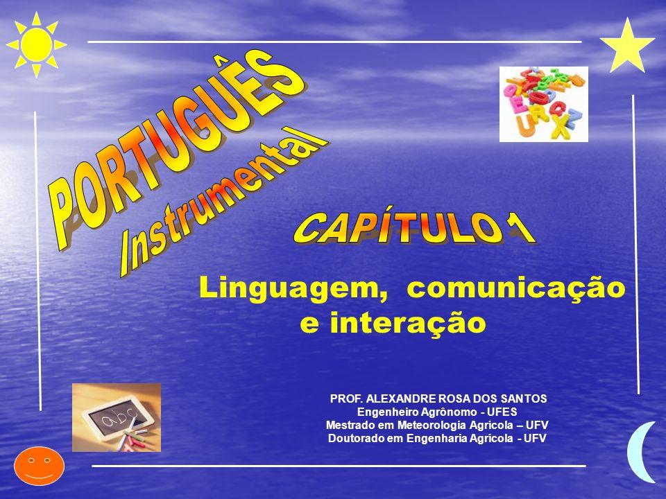 Linguagem, comunicação e interação