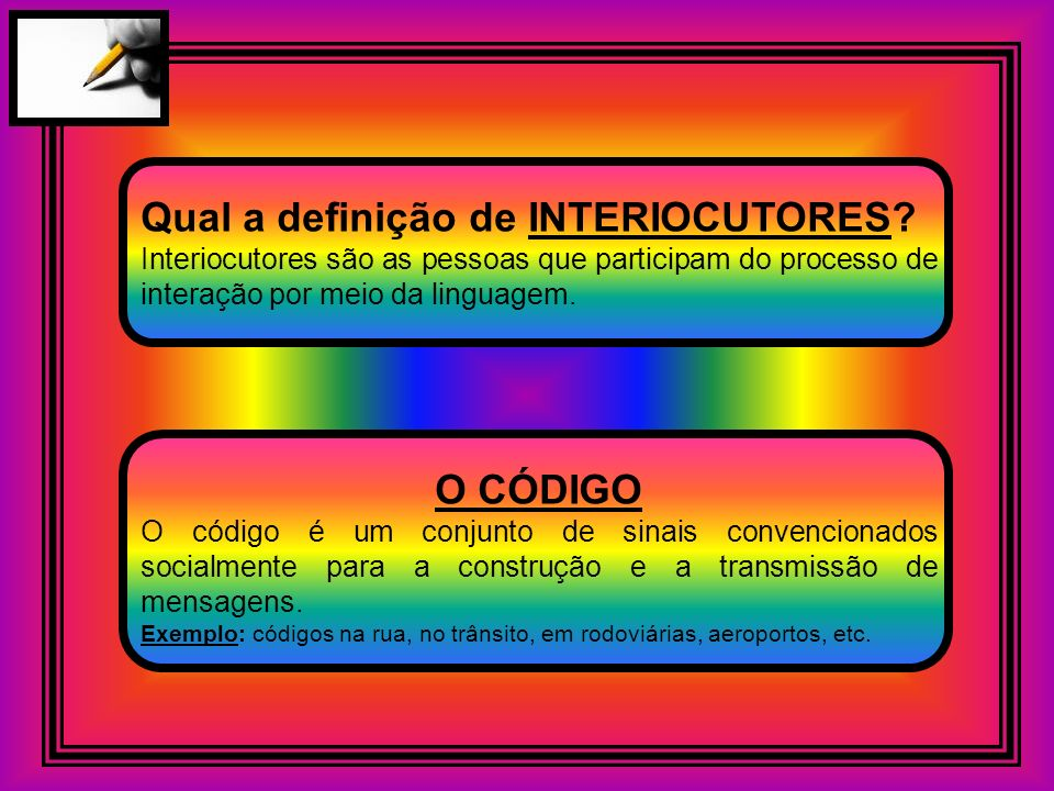 Qual a definição de INTERIOCUTORES