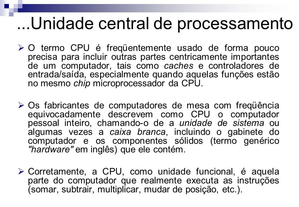 ...Unidade central de processamento