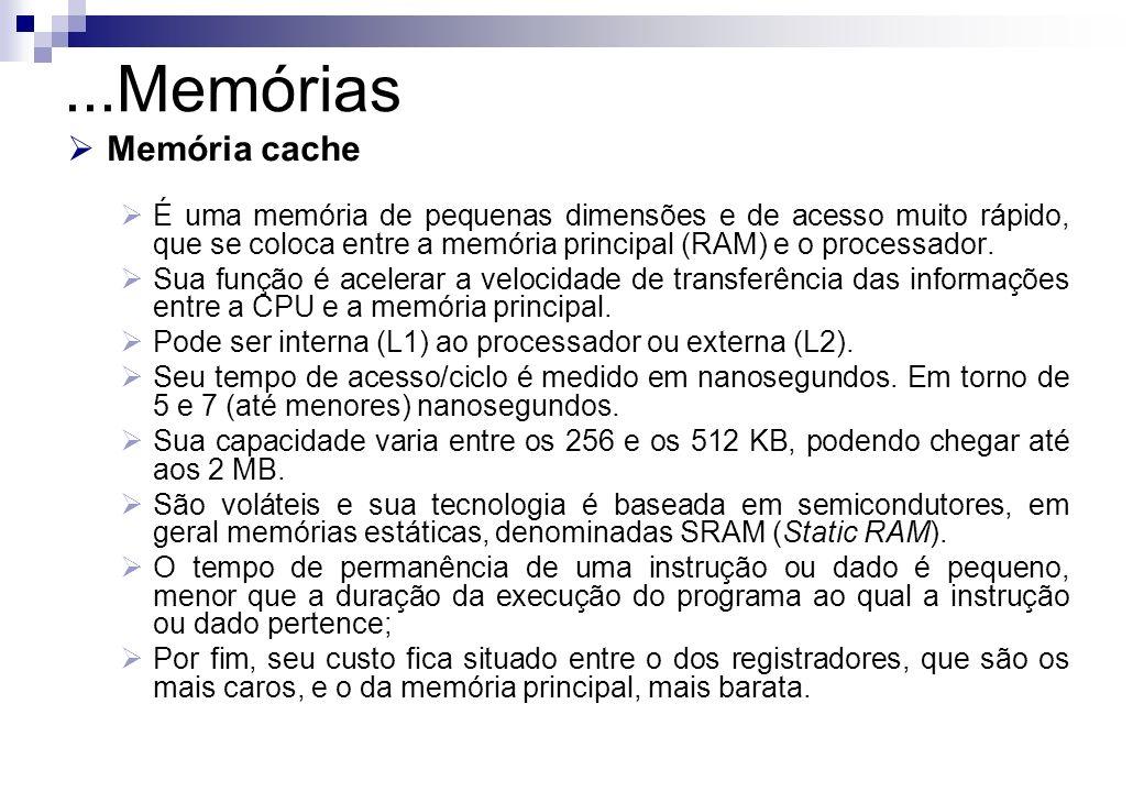 ...Memórias Memória cache