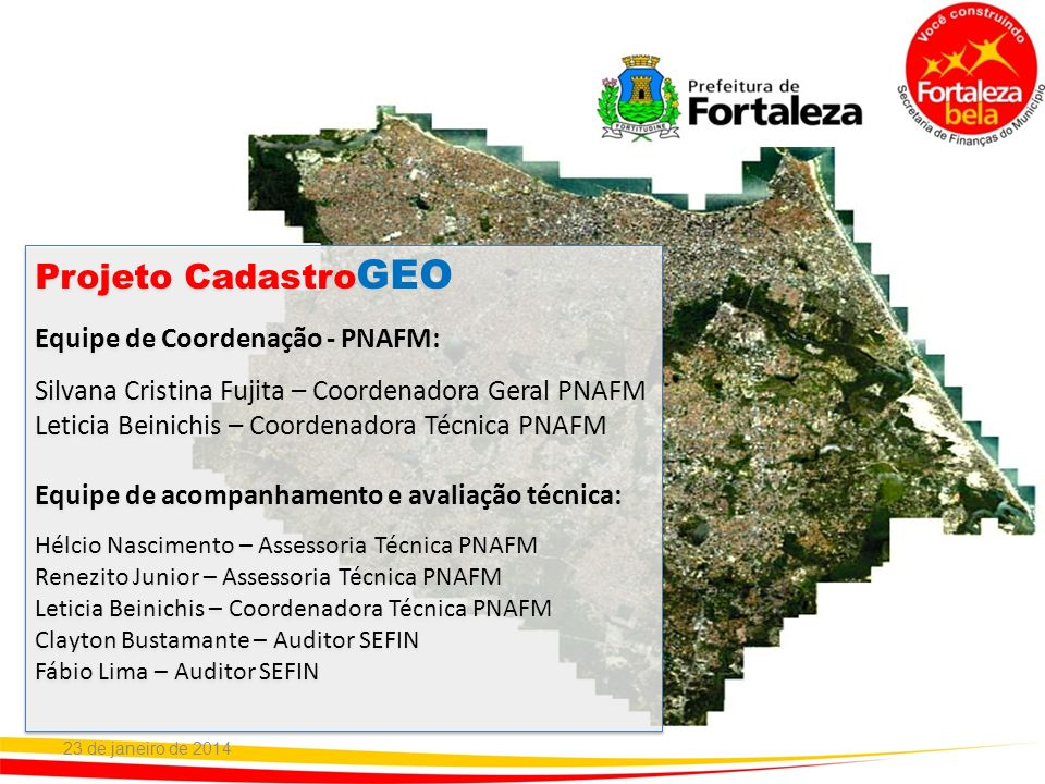 Projeto CadastroGEO Equipe de Coordenação - PNAFM: