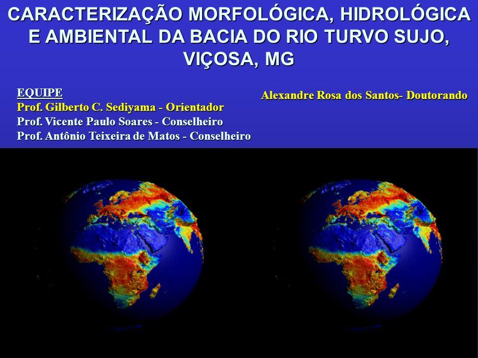 CARACTERIZAÇÃO MORFOLÓGICA, HIDROLÓGICA E AMBIENTAL DA BACIA DO RIO TURVO SUJO, VIÇOSA, MG