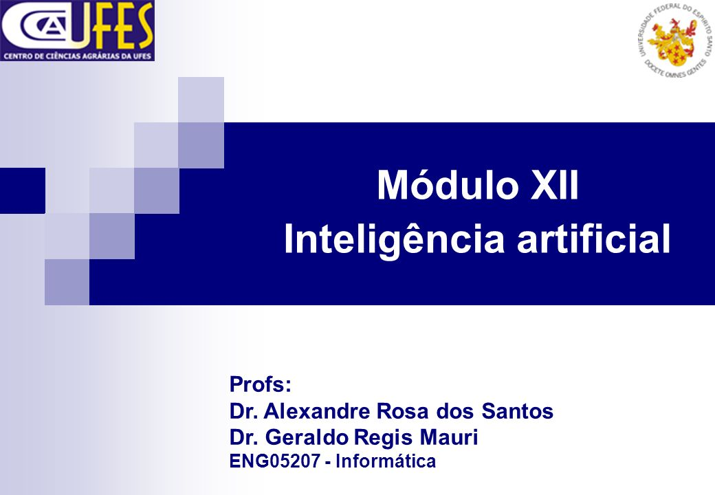 Módulo XII Inteligência artificial