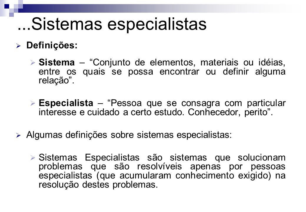...Sistemas especialistas
