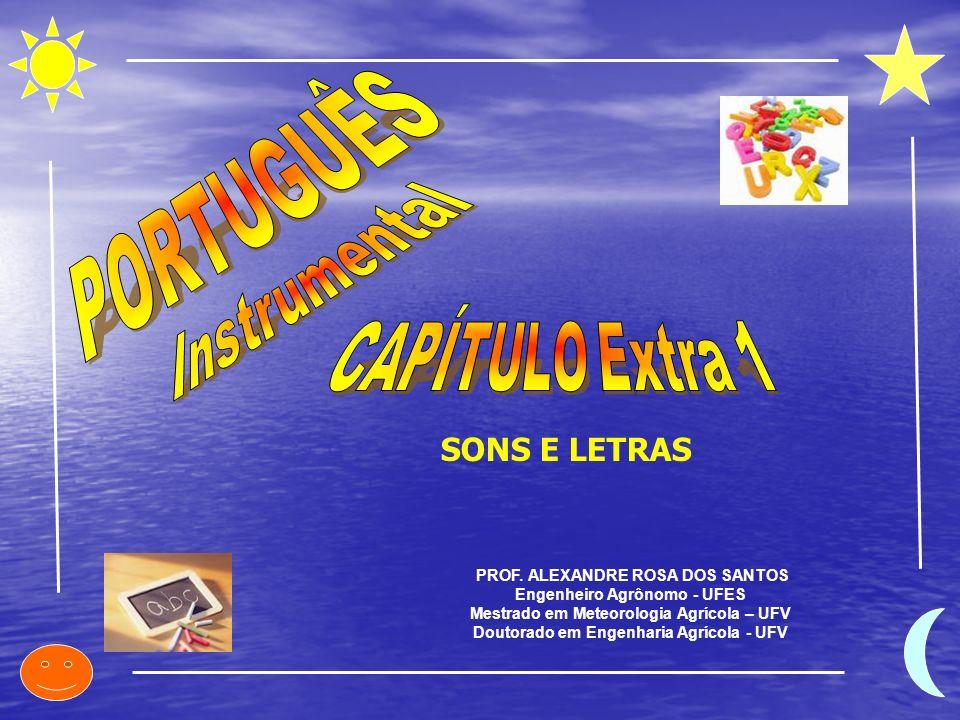 PORTUGUÊS SONS E LETRAS Instrumental CAPÍTULO Extra 1