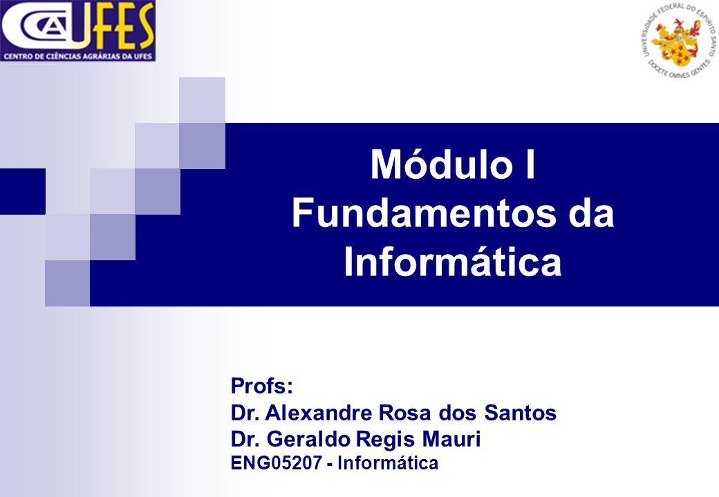 Módulo I Fundamentos da Informática