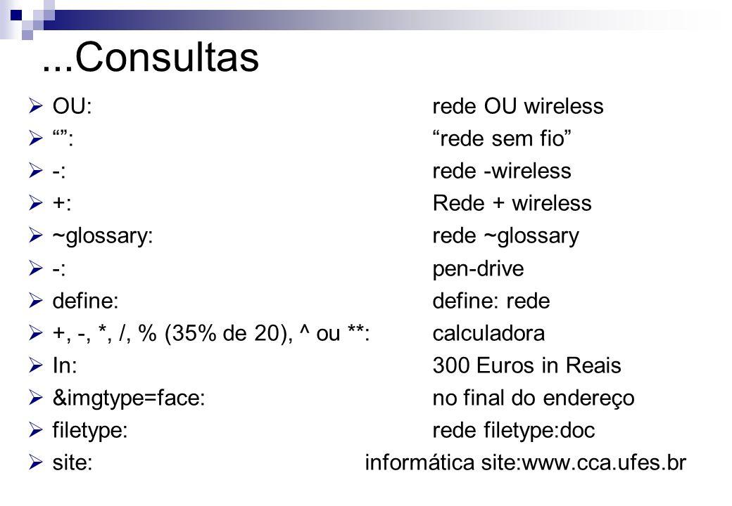 ...Consultas OU: rede OU wireless : rede sem fio -: rede -wireless