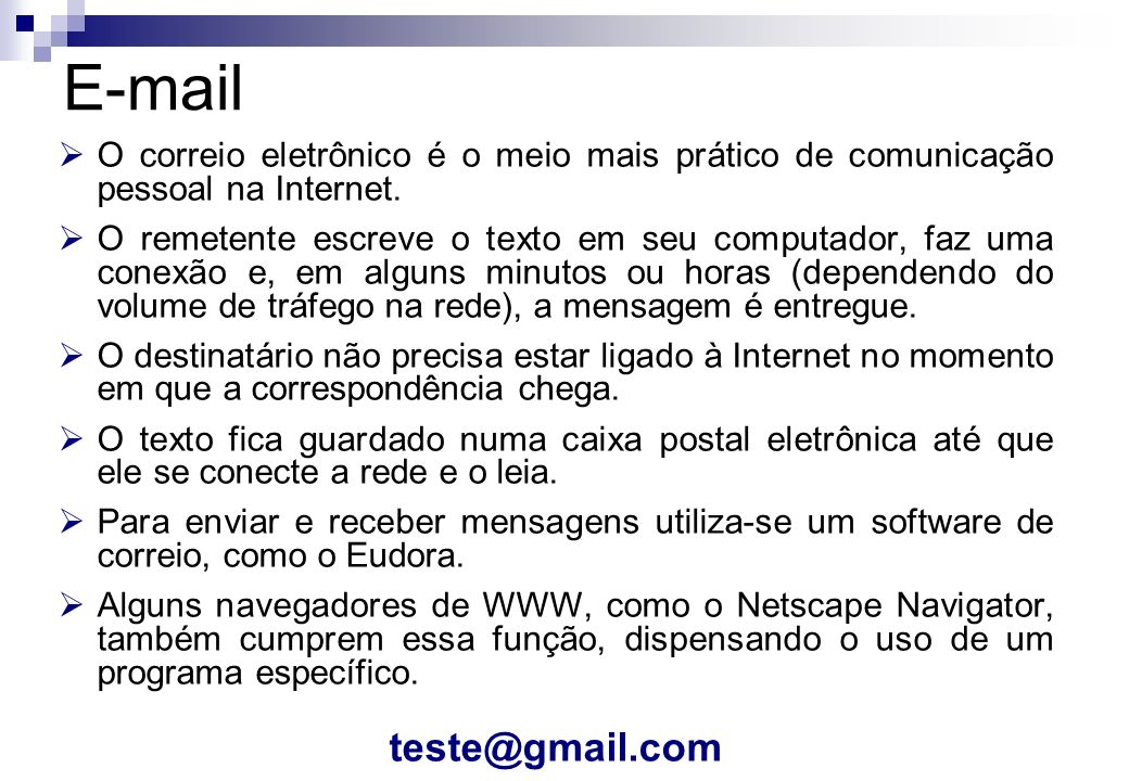 E-mail teste@gmail.com