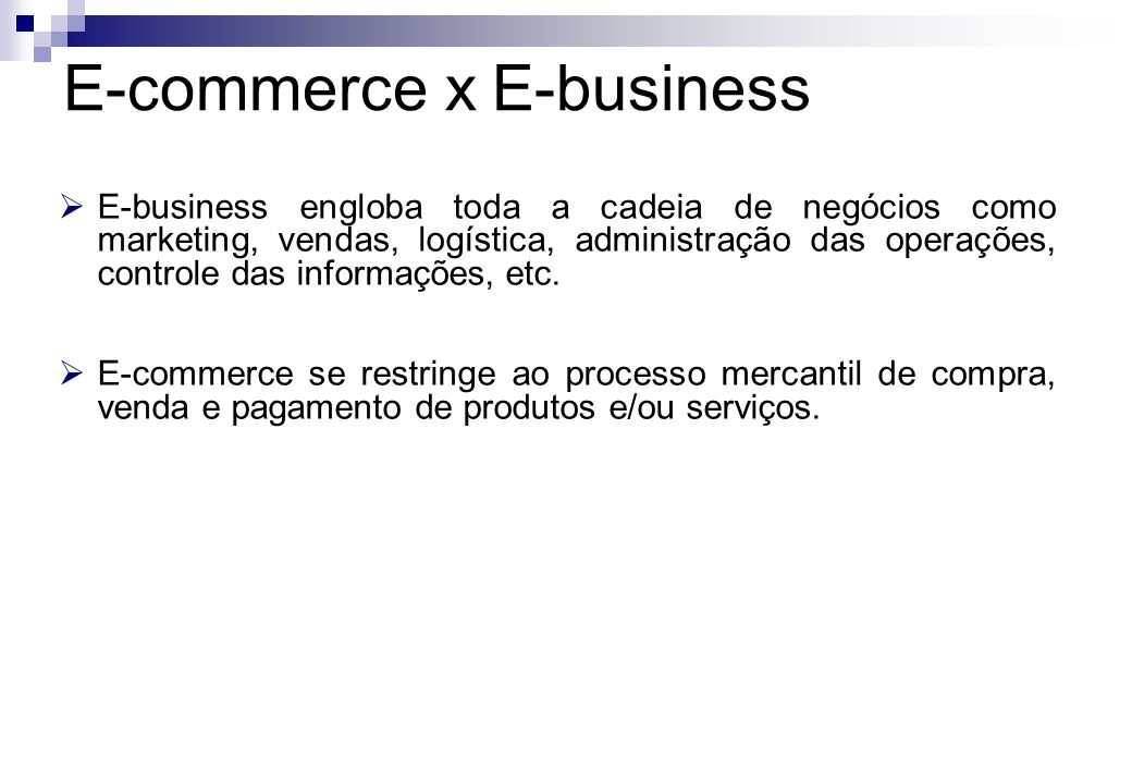 E-commerce x E-business