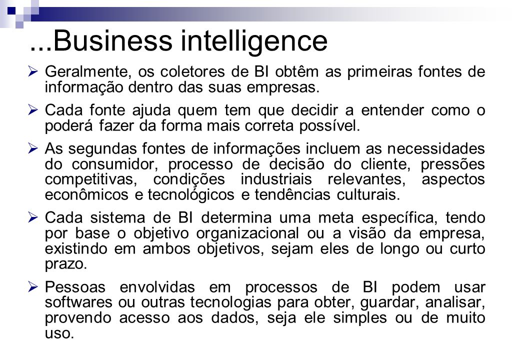 ...Business intelligence