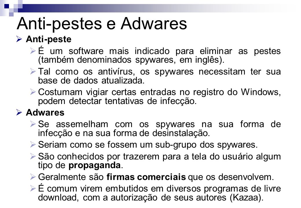 Anti-pestes e Adwares Anti-peste