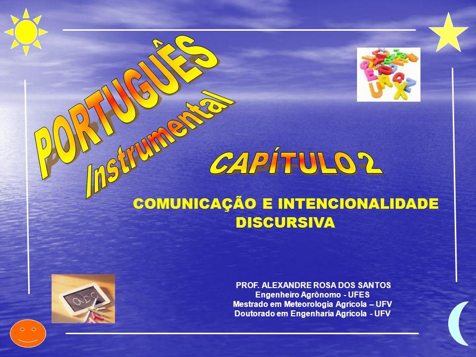 PORTUGUÊS COMUNICAÇÃO E INTENCIONALIDADE DISCURSIVA Instrumental