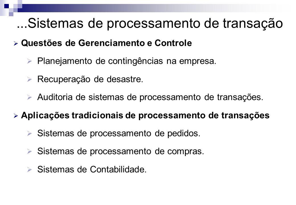...Sistemas de processamento de transação