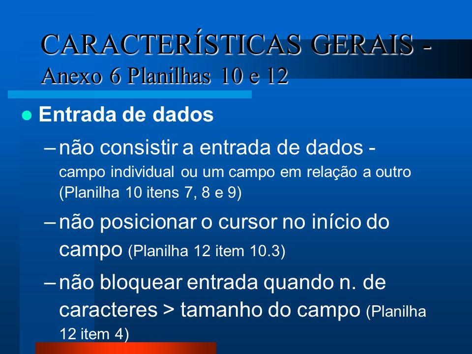 CARACTERÍSTICAS GERAIS - Anexo 6 Planilhas 10 e 12