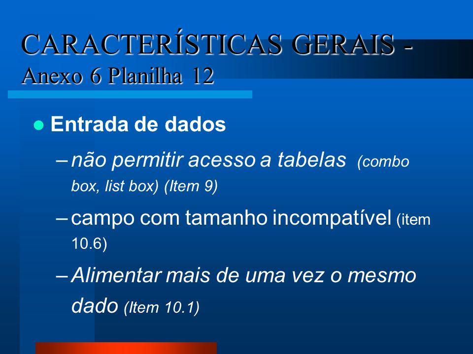 CARACTERÍSTICAS GERAIS - Anexo 6 Planilha 12