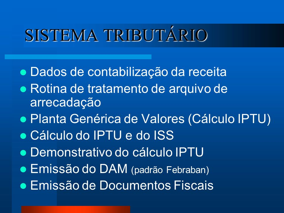 SISTEMA TRIBUTÁRIO Dados de contabilização da receita