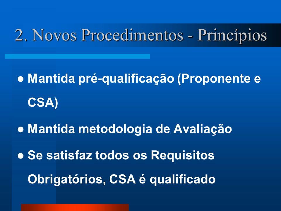 2. Novos Procedimentos - Princípios