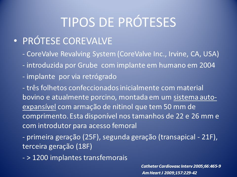TIPOS DE PRÓTESES PRÓTESE COREVALVE