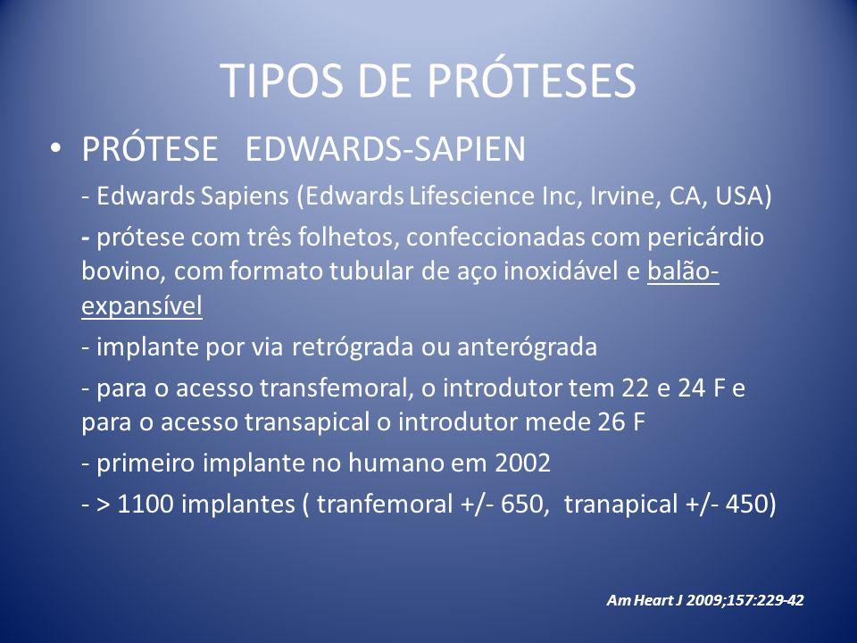 TIPOS DE PRÓTESES PRÓTESE EDWARDS-SAPIEN