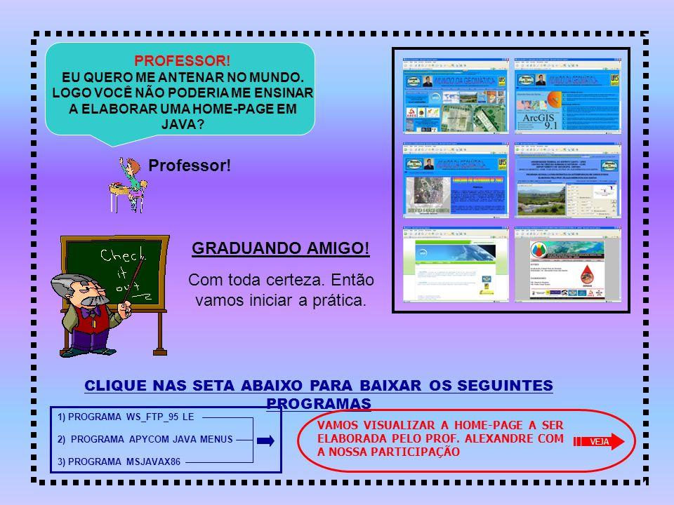 CLIQUE NAS SETA ABAIXO PARA BAIXAR OS SEGUINTES PROGRAMAS