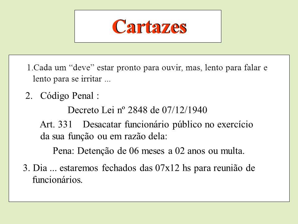 Cartazes Código Penal : Decreto Lei nº 2848 de 07/12/1940